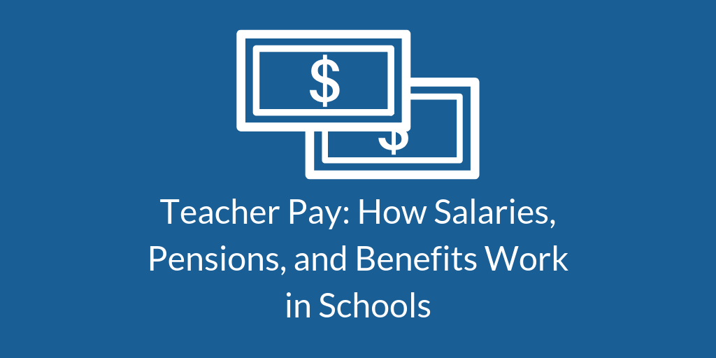 Teacher Pay_ How Salaries, Pensions